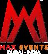 Max Events Dubai – India